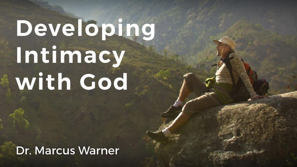 developing-intimacy-with-god-by-marcus-warner