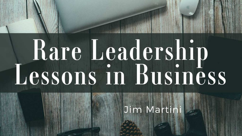 rare-leadership-lessons-in-business-by-jim-martini