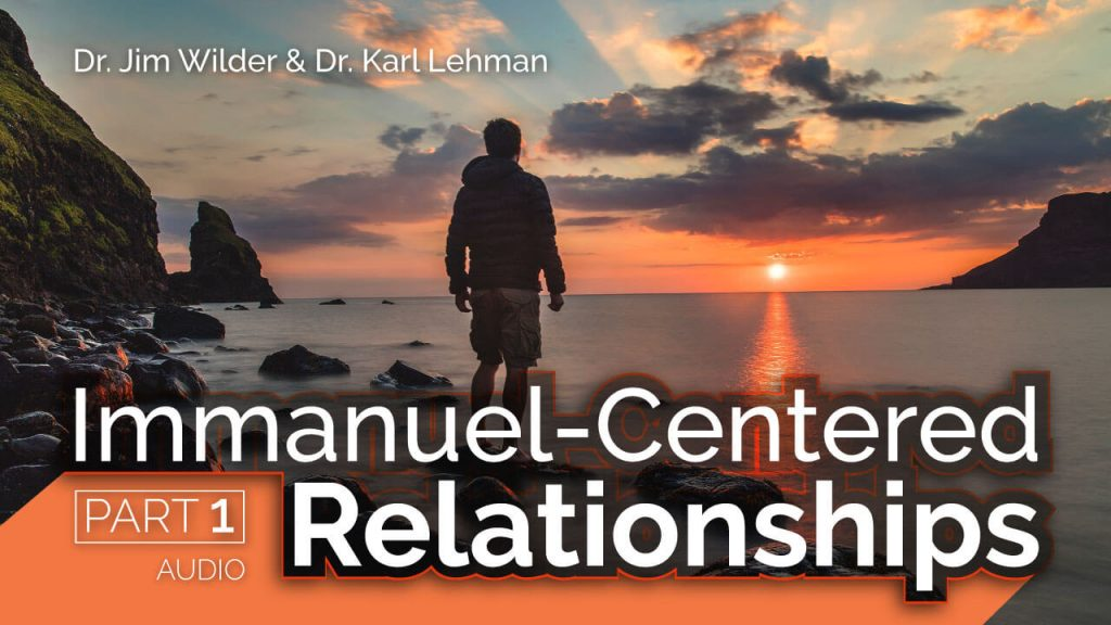 immanuel-centered-relationships-part-1