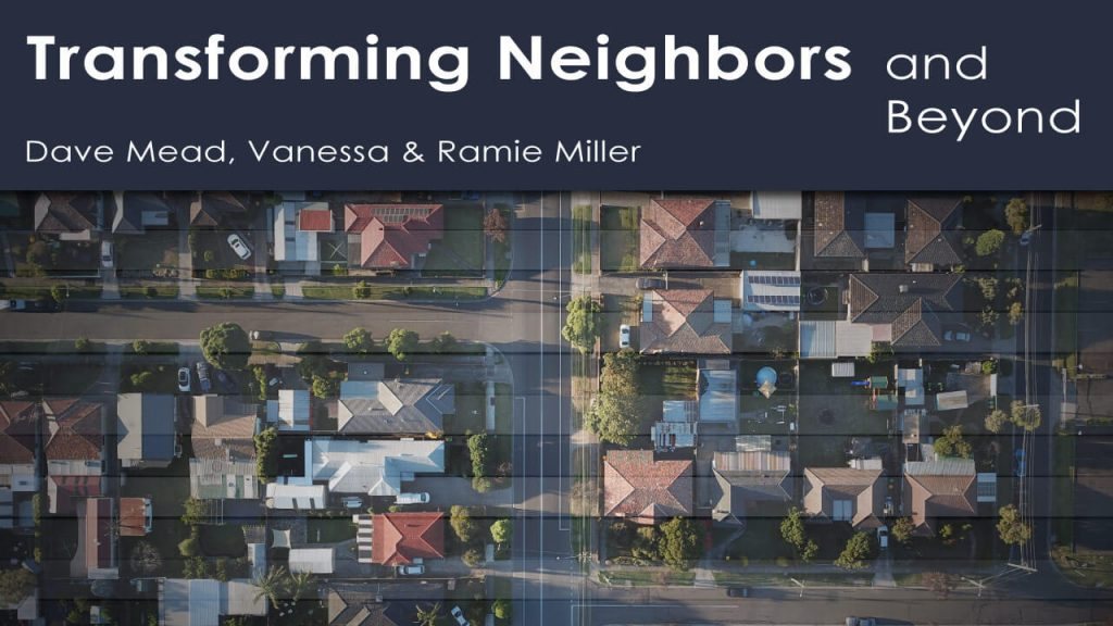 transforming-neighbors-and-beyond
