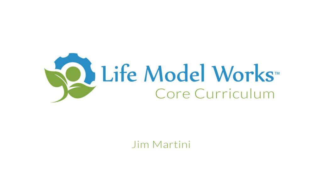 life-model-works-core-curriculum